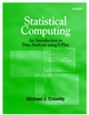 Statistical Computing: An Introduction to Data Analysis using S-Plus  (0471560405) cover image