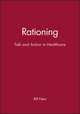 Rationing: Talk and Action in Healthcare (0727911805) cover image
