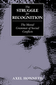 The Struggle for Recognition: The Moral Grammar of Social Conflicts (0745611605) cover image