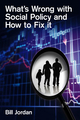 What's Wrong with Social Policy and How to Fix It (0745647405) cover image