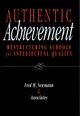 Authentic Achievement: Restructuring Schools for Intellectual Quality (0787903205) cover image