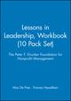 Lessons in Leadership, The Peter F. Drucker Foundation for Nonprofit Management, Workbook (10 Pack Set), Workbook (10 Pack Set) (0787945005) cover image