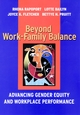 Beyond Work-Family Balance: Advancing Gender Equity and Workplace Performance (0787957305) cover image