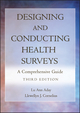 Designing and Conducting Health Surveys: A Comprehensive Guide, 3rd Edition (0787975605) cover image
