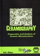 Ceramography: Preparation and Analysis of Ceramic Microstructures (0871707705) cover image