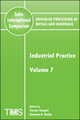 Advanced Processing of Metals and Materials (Sohn International Symposium), Volume 7, Industrial Practice (0873396405) cover image