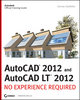 AutoCAD 2012 and AutoCAD LT 2012: No Experience Required (1118139305) cover image