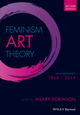 Feminism Art Theory: An Anthology 1968 - 2014, 2nd Edition (1118360605) cover image