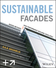 Sustainable Facades: Design Methods for High-Performance Building Envelopes (1118458605) cover image