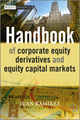 Handbook of Corporate Equity Derivatives and Equity Capital Markets (1119975905) cover image