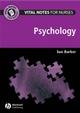 Vital Notes for Nurses: Psychology (1405155205) cover image