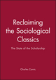 Reclaiming the Sociological Classics: The State of the Scholarship (1577180305) cover image