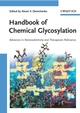 Handbook of Chemical Glycosylation: Advances in Stereoselectivity and Therapeutic Relevance (3527317805) cover image