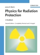 Physics for Radiation Protection: A Handbook, 2nd Edition, Completely Revised and Enlarged (3527618805) cover image