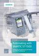 Automating with SIMATIC S7-1500: Configuring, Programming and Testing with STEP 7 Professional, 2nd Edition (3895784605) cover image