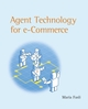 Agent Technology For E-Commerce (EHEP000905) cover image