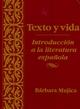 Texto y vida: Introduci�n a la literatura espa�ola (0470002506) cover image