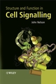 Structure and Function in Cell Signalling (0470025506) cover image