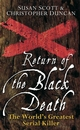 Return of the Black Death: The World's Greatest Serial Killer (0470090006) cover image