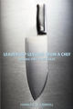 Leadership Lessons From a Chef: Finding Time to Be Great (0470125306) cover image
