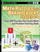 Math Puzzles and Brainteasers, Grades 6-8: Over 300 Puzzles that Teach Math and Problem-Solving Skills (0470227206) cover image