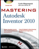 Mastering Autodesk Inventor 2010 (0470478306) cover image