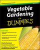Vegetable Gardening For Dummies, 2nd Edition (0470498706) cover image