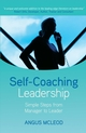 Self-Coaching Leadership: Simple steps from Manager to Leader (0470512806) cover image