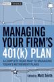 Managing Your Firm's 401(k) Plan : A Complete Roadmap to Managing Today's Retirement Plans  (0470553006) cover image