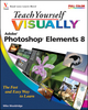 Teach Yourself VISUALLY Photoshop Elements 8 (0470566906) cover image