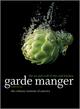 Garde Manger: The Art and Craft of the Cold Kitchen, 4th Edition (0470587806) cover image