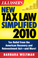 J.K. Lasser's New Tax Law Simplified 2010: Tax Relief from the American Recovery and Reinvestment Act, and More (0470589906) cover image