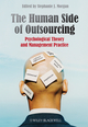 The Human Side of Outsourcing: Psychological Theory and Management Practice (0470718706) cover image