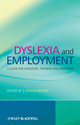 Dyslexia and Employment: A Guide for Assessors, Trainers and Managers (0470740906) cover image