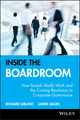 Inside the Boardroom: How Boards Really Work and the Coming Revolution in Corporate Governance (0470835206) cover image