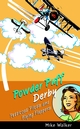 Powder Puff Derby: Petticoat Pilots and Flying Flappers (0470851406) cover image
