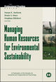 Managing Human Resources for Environmental Sustainability (0470887206) cover image