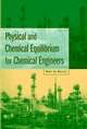 Physical and Chemical Equilibrium for Chemical Engineers (0471071706) cover image