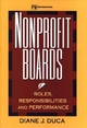 Nonprofit Boards: Roles, Responsibilities, and Performance (0471130206) cover image