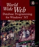 World Wide Web Database Programming for Windows NT (0471149306) cover image
