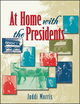 At Home with the Presidents  (0471253006) cover image