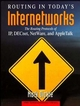 Routing in Today's Internetworks: The Routing Protocols of IP, DECnet, NetWare, and AppleTalk (0471286206) cover image