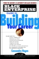 Black Enterprise Guide to Building Your Career (0471417106) cover image