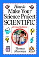 How to Make Your Science Project Scientific, Revised Edition (0471419206) cover image