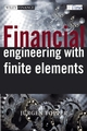 Financial Engineering with Finite Elements (0471486906) cover image