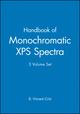 Handbook of Monochromatic XPS Spectra, 3 Volume Set