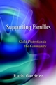 Supporting Families: Child Protection in the Community (0471499706) cover image