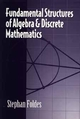 Fundamental Structures of Algebra and Discrete Mathematics (0471571806) cover image