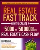 The Real Estate Fast Track: How to Create a $5,000 to $50,000 Per Month Real Estate Cash Flow (0471728306) cover image