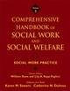 Comprehensive Handbook of Social Work and Social Welfare, Volume 3, Social Work Practice (0471762806) cover image